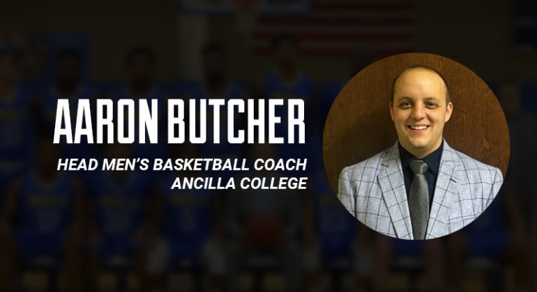 #12: Aaron Butcher, Head Men's Basketball Coach, Ancilla College 1